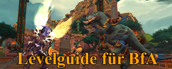 Levelguide für Battle for Azeroth