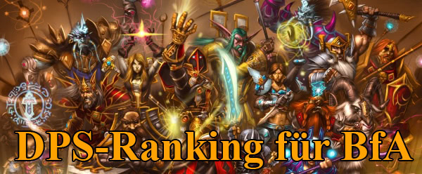 DPS-Ranking für Battle For Azeroth