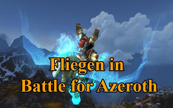 Fliegen in Battle for Azeroth