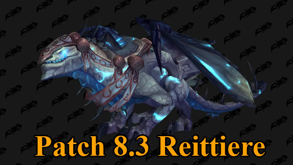 Patch 8.3 Reittiere