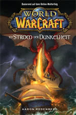 World of Warcraft: Im Strom der Dunkelheit - Warcraft Buch
