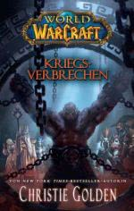 World of Warcraft: Kriegsverbrechen - Warcraft Buch