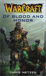 Of Blood and Honor - Warcraft Buch
