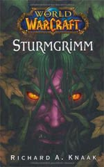 World of WarCraft: Sturmgrimm - Warcraft Buch