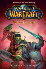 World of Warcraft: Teufelskreis - Warcraft Buch