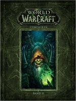 World of Warcraft: Chroniken Band 2 - Warcraft Buch