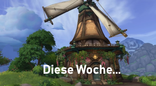 World of Warcraft - Diese Woche in World of Warcraft - 13.  bis 19. März