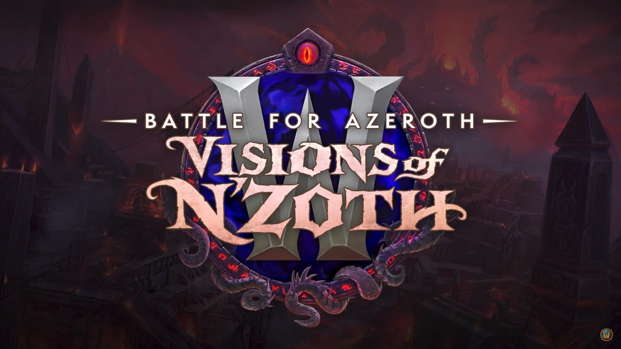 Patch 8.3: Visions of N'zoth